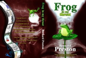 The cover of Bernard Preston's first book, Frog in my Throat.