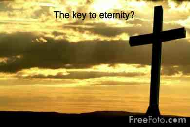 The cross is the key to eternity
