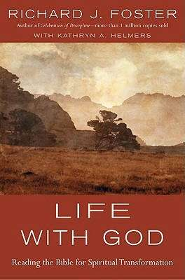Life with God by Richard Foster