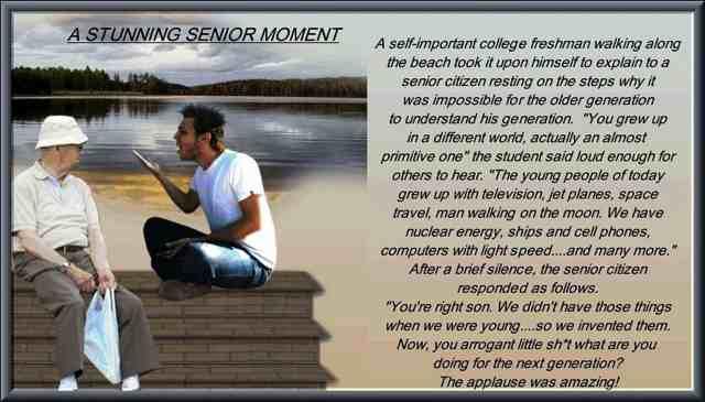 Senior moment par excellence.