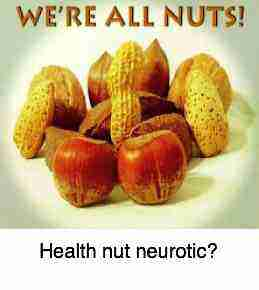 We are all nuts.